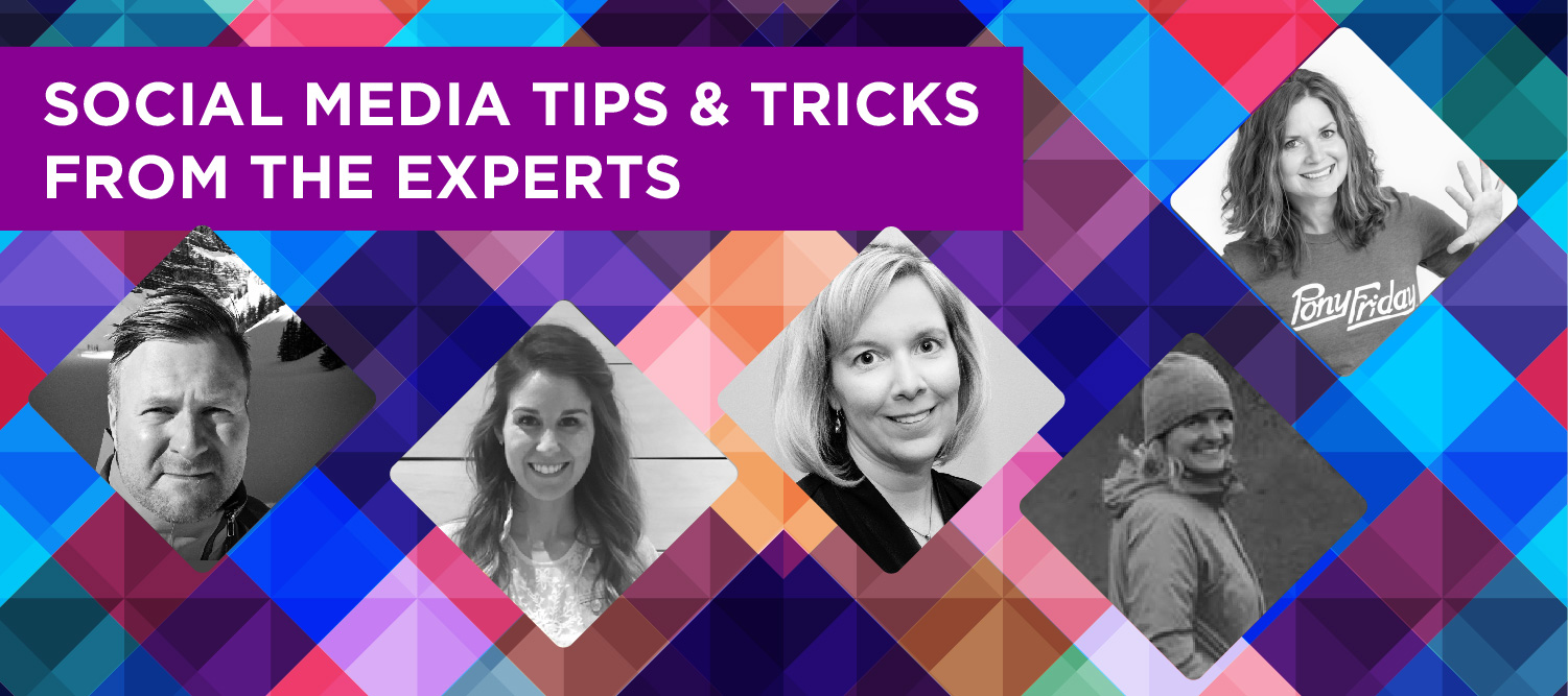Social Media Tips & Tricks from the Experts